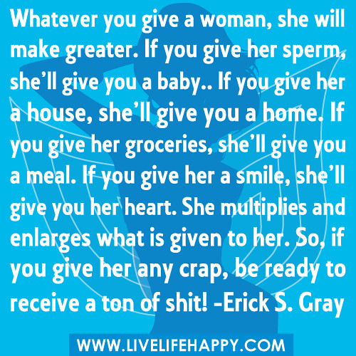 Whatever You Give A Woman, She Will Make Greater If You -8792