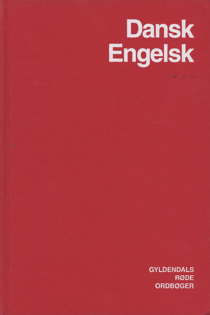 Gyldendal - Jens Axelsen - Dansk-Engelsk Ordbog | Jens Axels… | Flickr