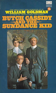 Butch Cassidy And The Sundance Kid by William Goldman | by woolrich01