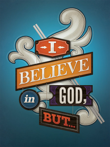 I Believe in God, But... | by Michael Stidham