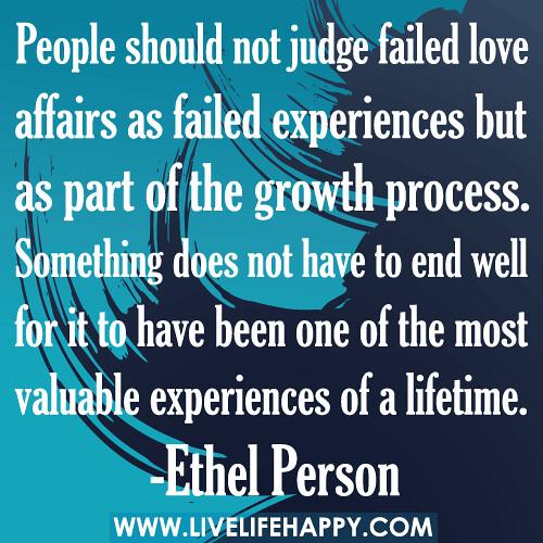 People Should Not Judge Failed Love Affairs As Failed Exp