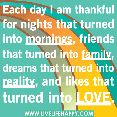 Thankful For Family Quotes: Each Day I Am Thankful For Nights That Turned Into Morning