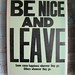 Be Nice and Leave