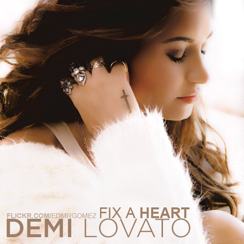 Demi Lovato Fix A Heart Heey Guys Hope You Like This Fin Flickr