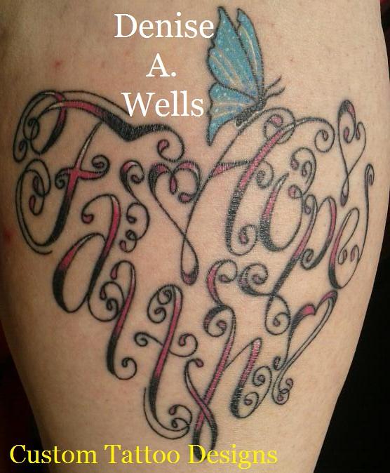33 Encourage Faith Tattoos Designs: Faith And Hope Made Into A Heart Shaped Tattoo By Denise A