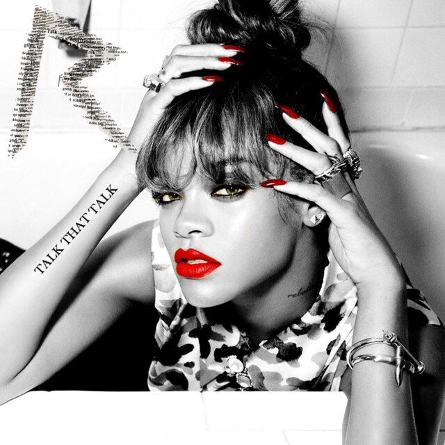 Rihanna Talk That Talk Cover | Flickr - Photo Sharing!
