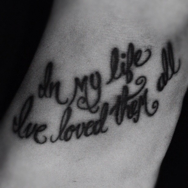 """Beatles Tattoo.. """"in My Life, I've Loved Them All"""""""