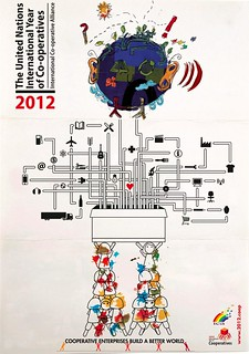2012: The United Nations International Year of Co-operatives poster by Collage-No | by dullhunk