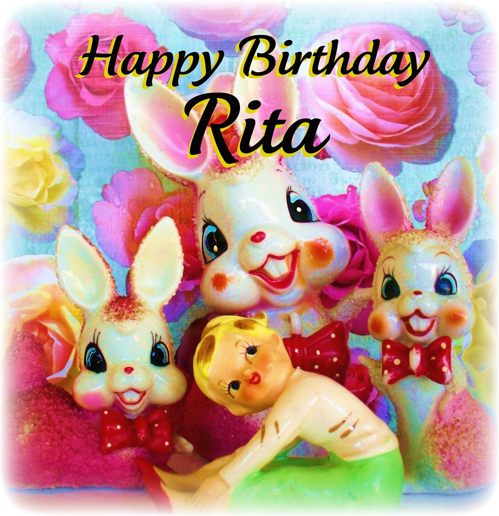 Happy Birthday Rita Judibird Flickr