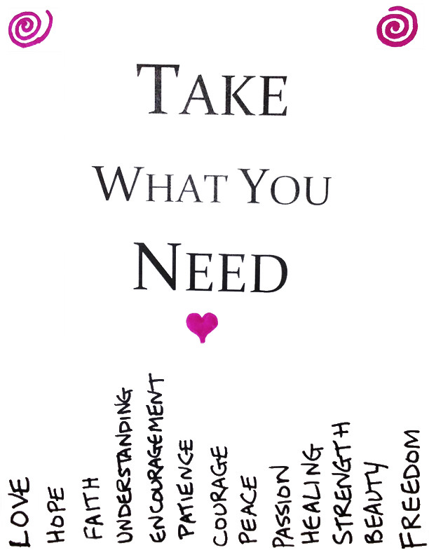 Take What You Need Printable Version Original Image I