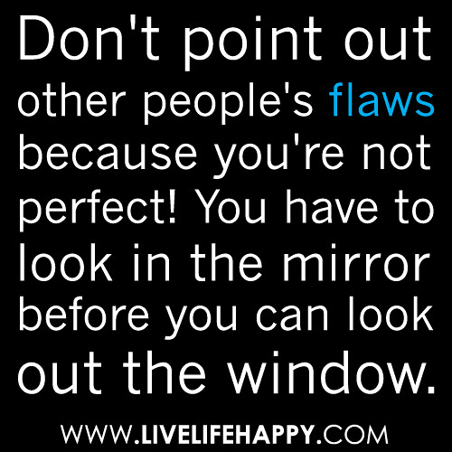 Quotes About Flaws In Human Nature
