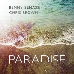 Benny Benassi & Chris Brown – Paradise