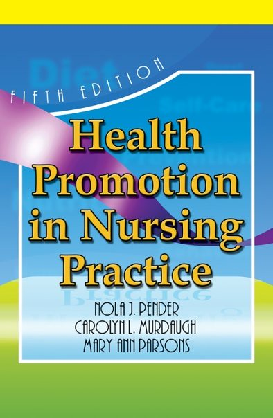 "health promotions in nursing practice Application of theory to nursing practice theresa corbo application to your current practice pender (2011) states that the purpose of her health promotion model is to ""assist nurses in understanding the major determinants of health behaviors as a basis for behavioral counseling to promote healthy lifestyles."