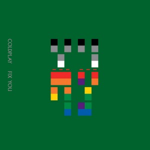 Coldplay – Fix You