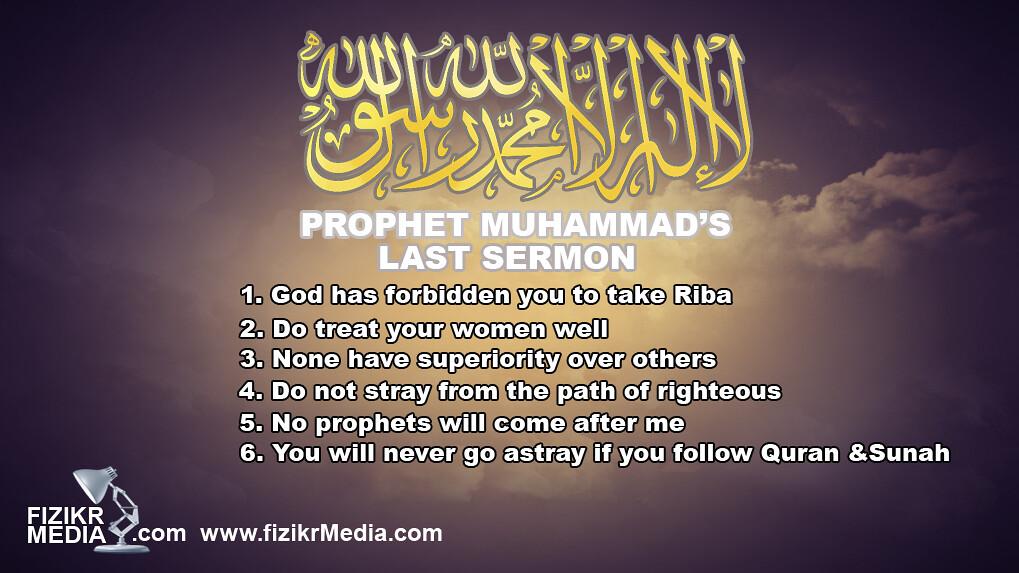 The Last Sermon of Prophet Muhammad Saw Prophets Muhammad Last Sermon