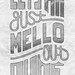 Mello Out