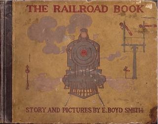 The Railroad Book 1913 E. Boyd Smith | by ChiefRanger
