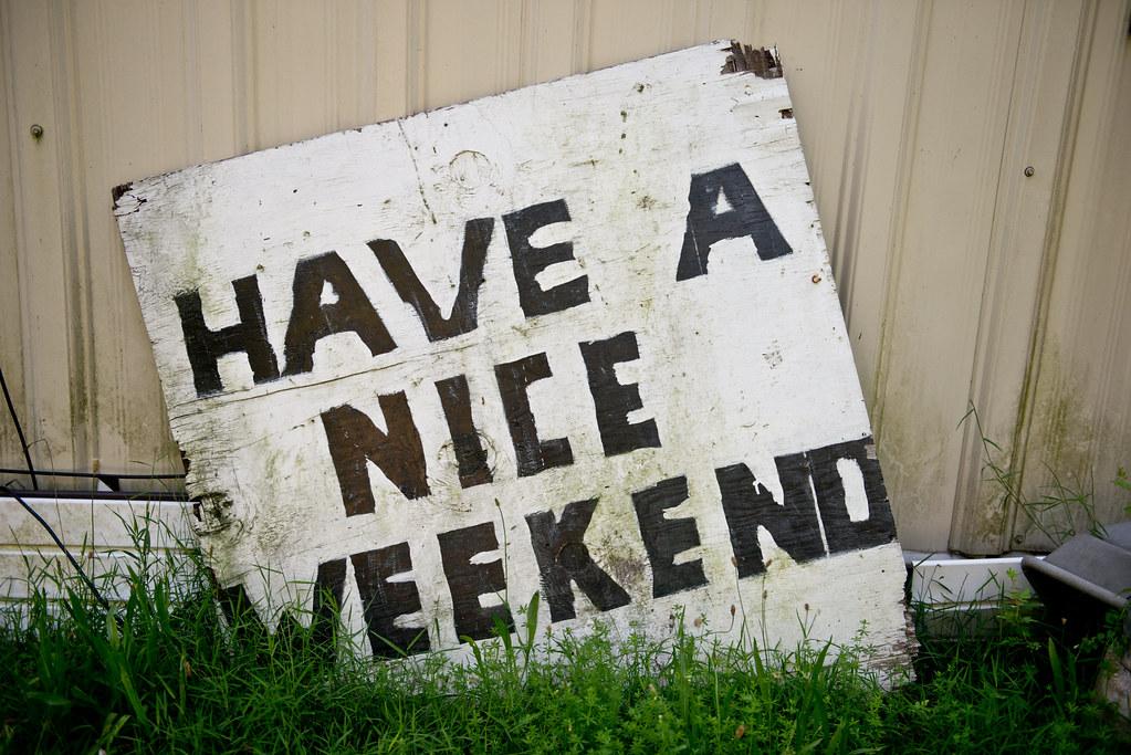Have a nice weekend all rights reserved noam galai noam galai flickr - Week end a nice ...