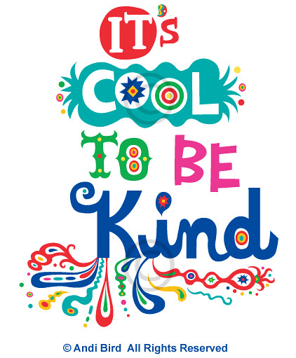 It's Cool To Be Kind graphic | Be nice to everyone. No