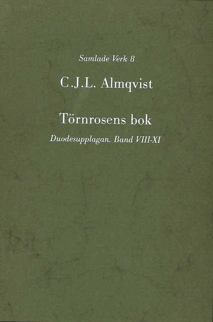 Törnrosens bok : duodesupplagan, Bd 8-11 av Carl Jonas Love Almqvist