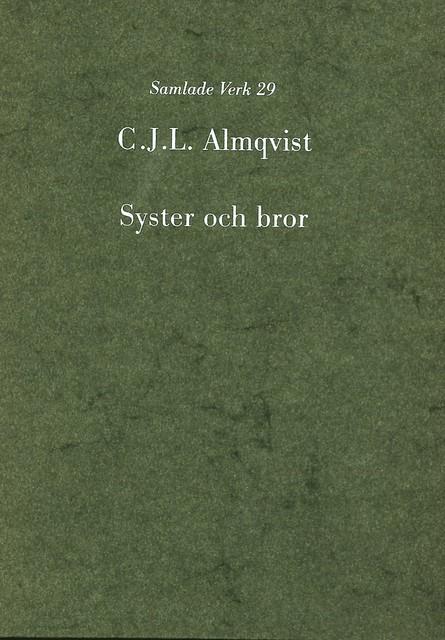 Syster och bror : en af Stockholms hemligheter av Carl Jonas Love Almqvist