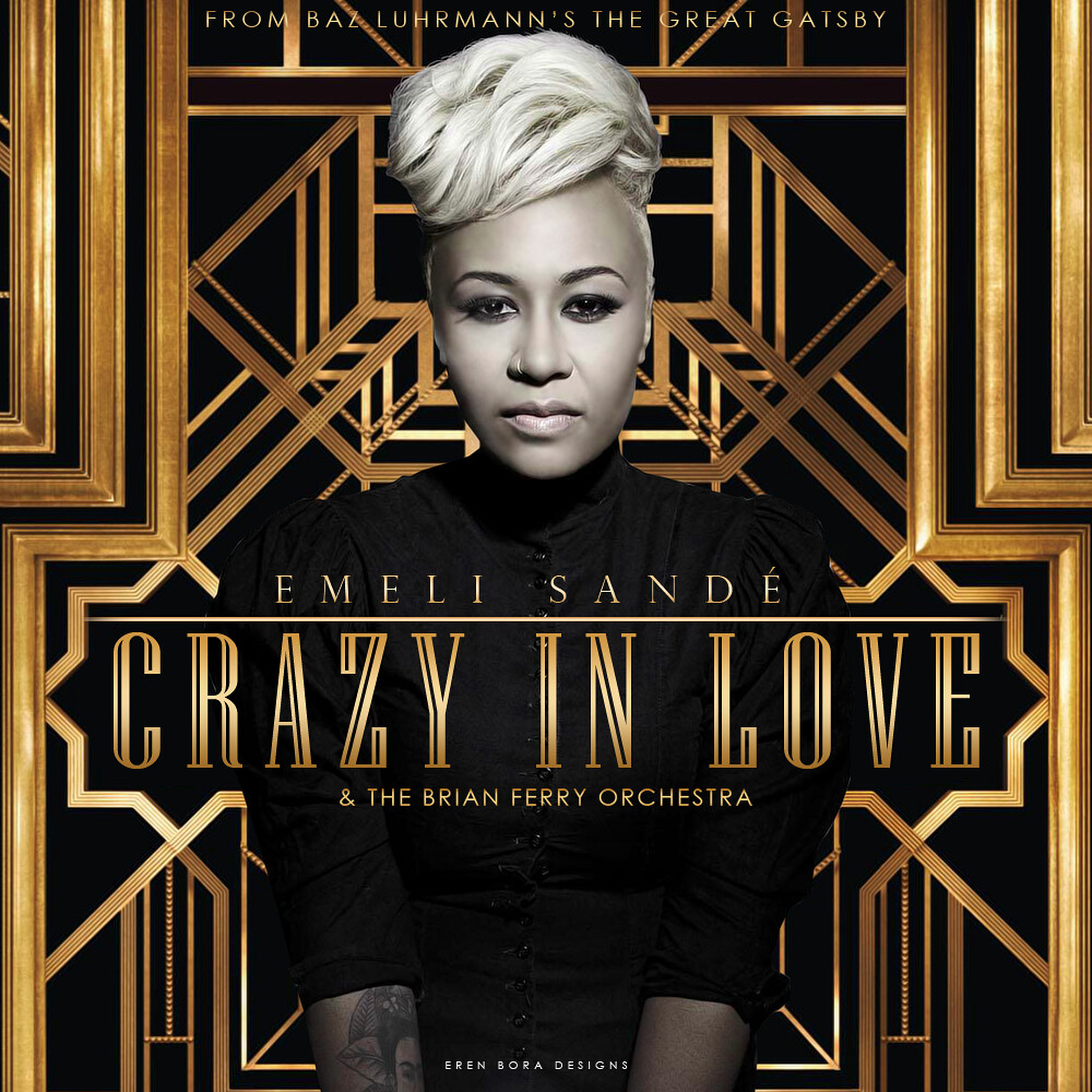 Emeli Sandé - Crazy in love (The Great Gatsby Soundtrack ...