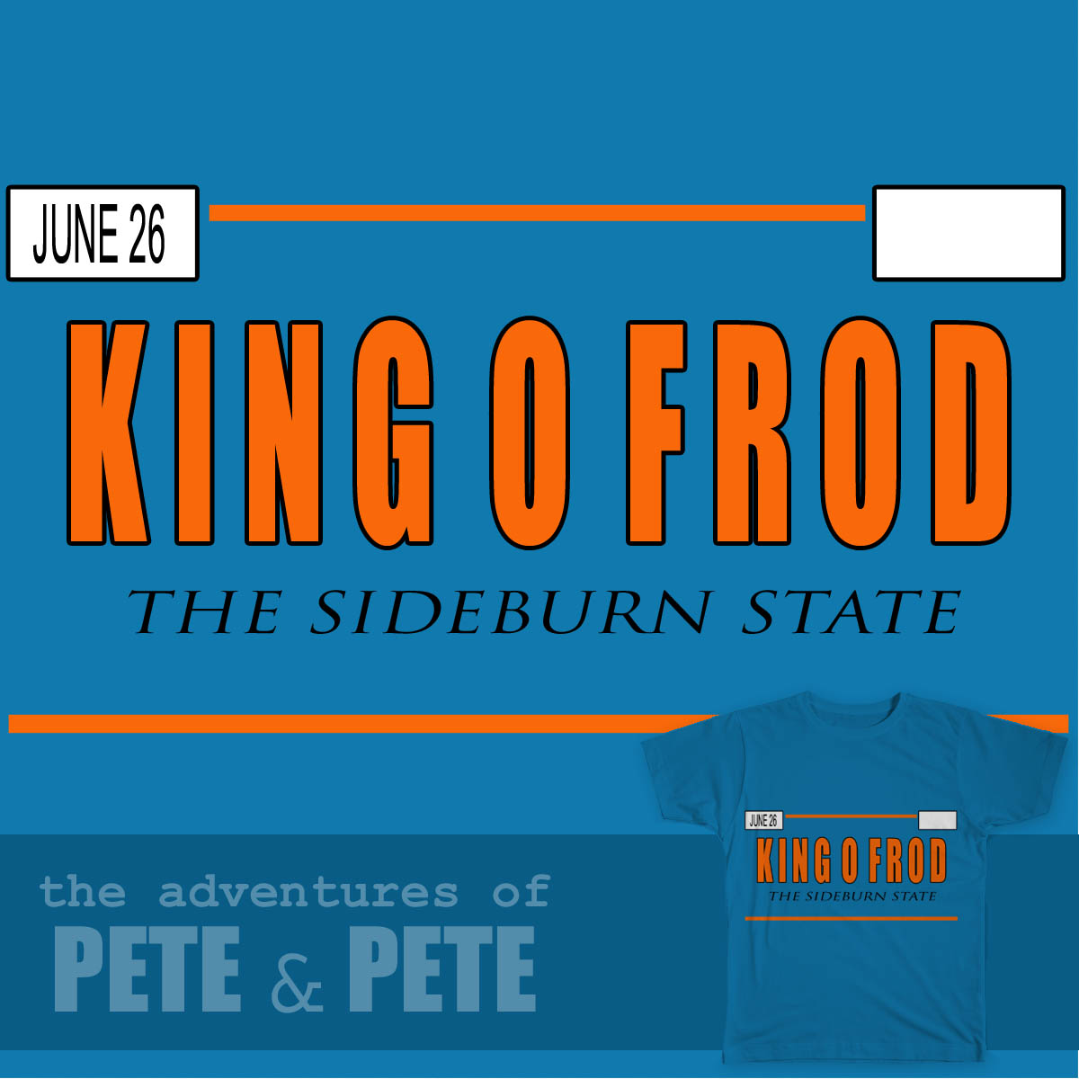 Pete and Pete King O Frod plates submission