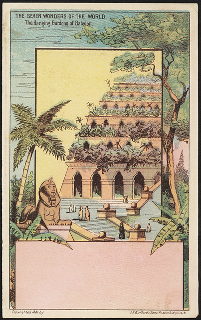 The Seven Wonders Of The World The Hanging Gardens Of Babylon Front Flickr Photo Sharing