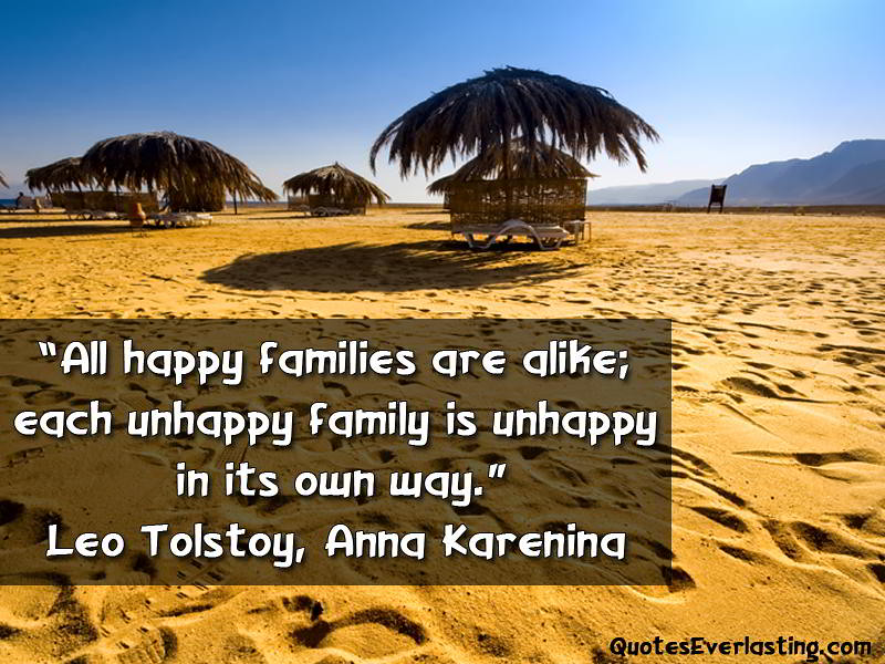 an analysis of happy families are all alike by anna karenina Read part one, chapter i from the story anna karenina by leotolstoy (leo tolstoy) with 334,296 reads classics happy families are all alike every unhappy fam.