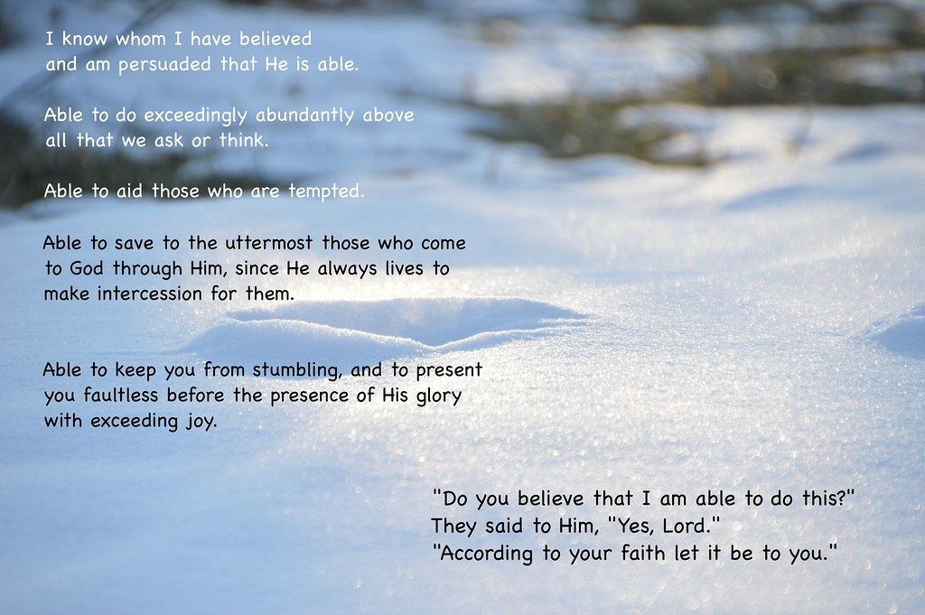 He is Able | I saw a creative weave of several verses and ...