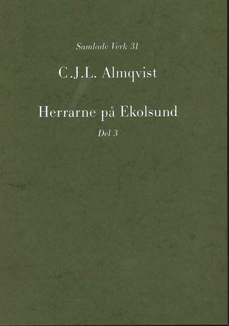 Herrarne på Ekolsund, D. 3 av Carl Jonas Love Almqvist