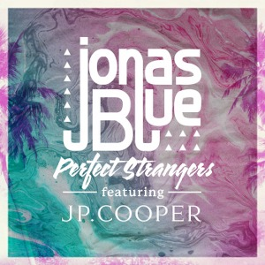 Jonas Blue – Perfect Strangers (feat. JP Cooper)