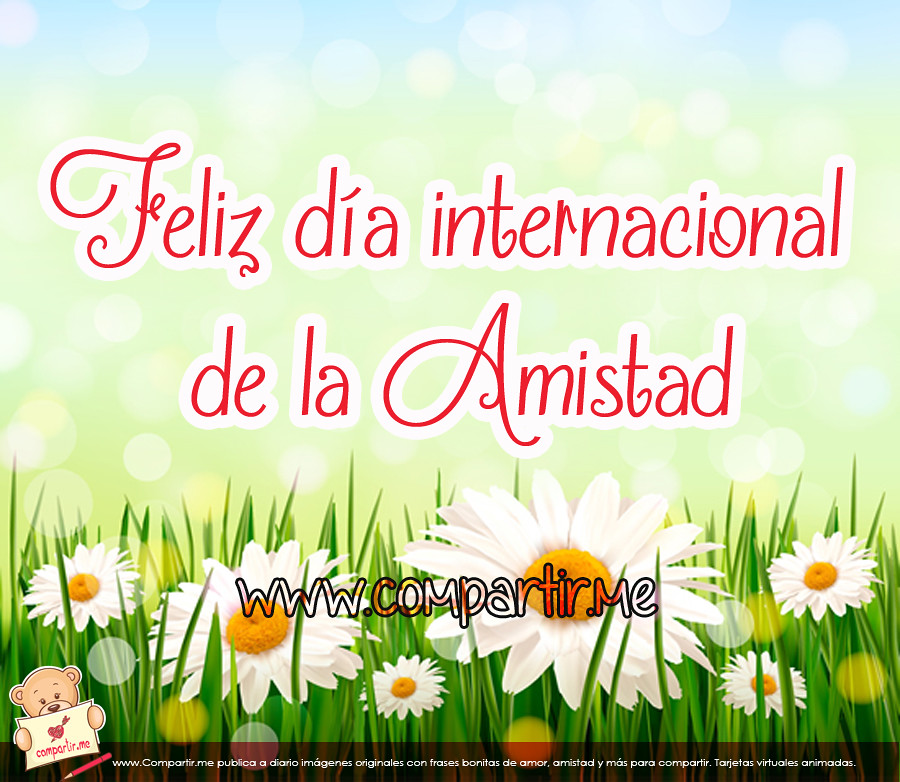 All Sizes Frases De Amor Dia Internacional De La Amistad Agosto