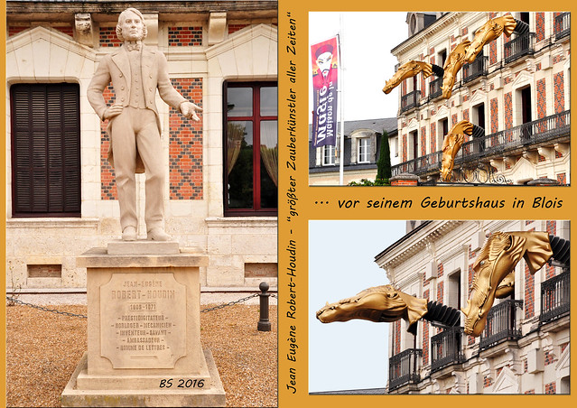 Reise - Reiseblog - Schlösser der Loire - Bloir - Haus der Magie - Maison de la Magie - Zauberkünstler Jean Eugène Robert-Houdin - Drachenhaus - Drachenspektakel - fünfköpfiger Drache - Foto und Collagen: Brigitte Stolle 2016