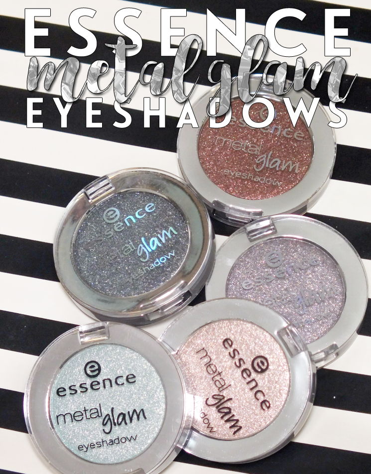 essence metal glam eyeshadows sugar mint candy, hello goldie, choco-chick, are you grey, sparkle all night (4)
