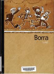 LuisD, Borra