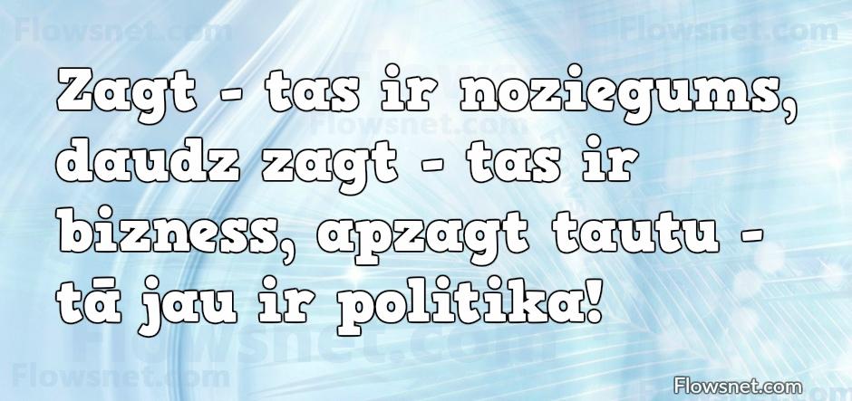 DAUDZ ZAGT - TAS IR BIZNESS