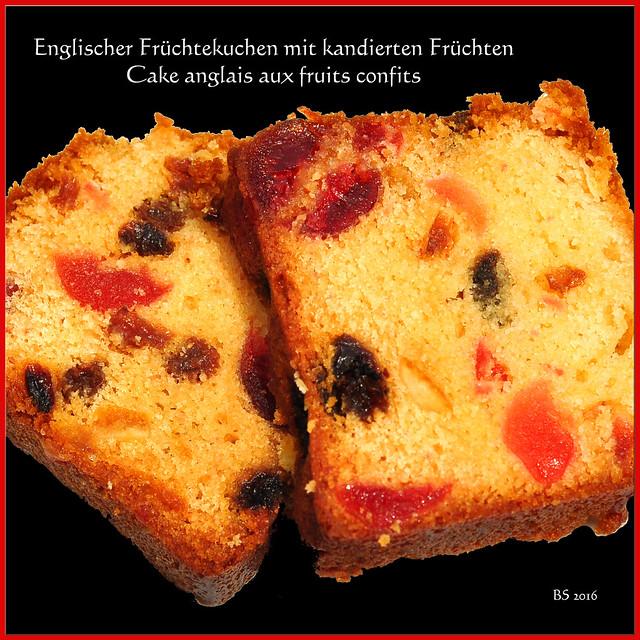 Ich liebe englischen Früchtekuchen mit kandierten Früchten. Den gibt es nicht nur in England, sondern auch bei uns und anderswo. In der Bretagne habe ich ihn in einer kleinen Konditorei erstanden, in Frankreich heißt er: Cake anglais aux fruits confits. Sehr lecker! Foto: Brigitte Stolle 2016