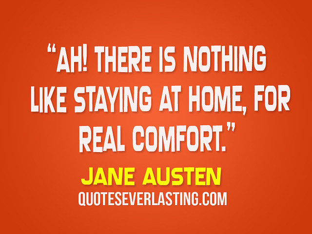 "There Is Nothing Like Home Quotes: ""Ah! There Is Nothing Like Staying At Home, For Real"