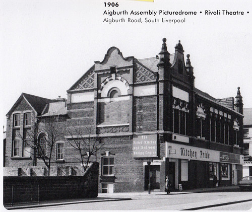 Cinemas - Aigburth - Aigburth Assembly Picturedrome (Rivoli Theatre * Rivoli Cinema