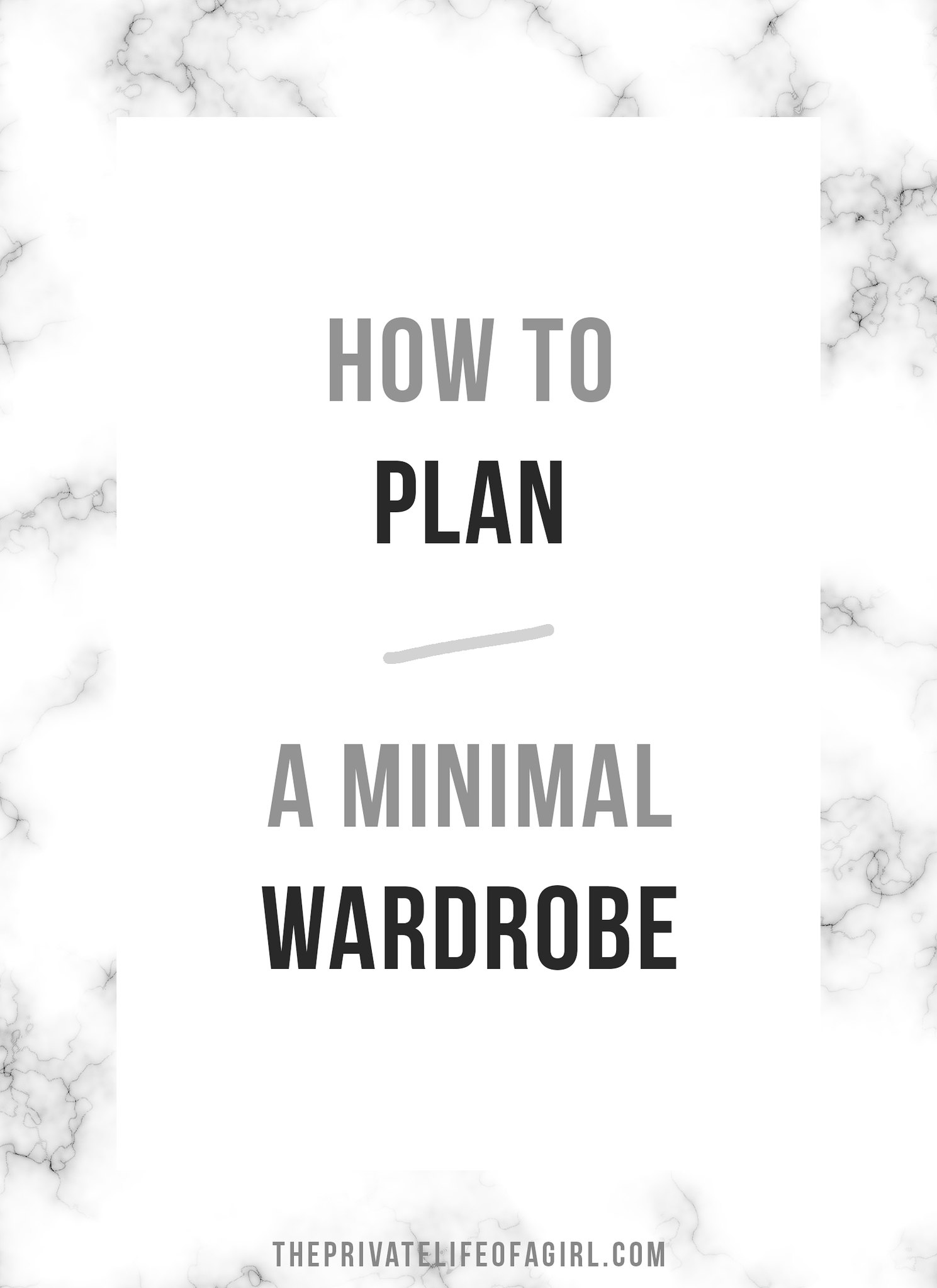 How To Plan A Minimal Wardrobe