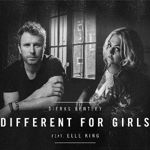 Dierks Bentley – Different for Girls (feat. Elle King)