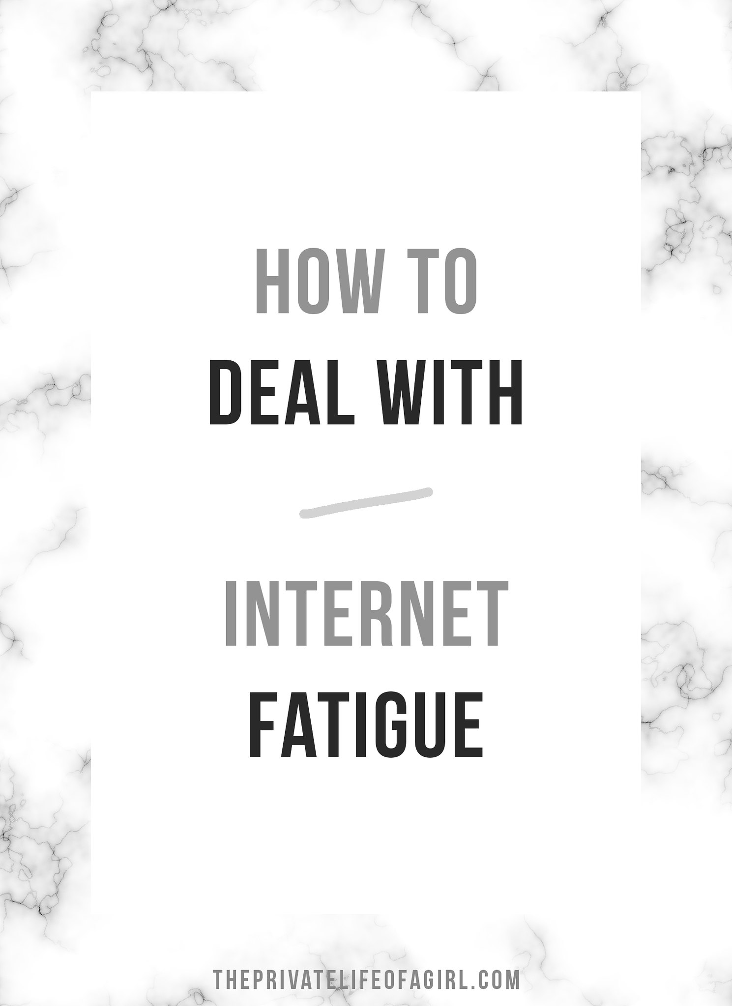 Dealing With Internet Fatigue