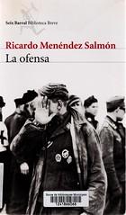 Ricardo Menéndez Salmón, La ofensa