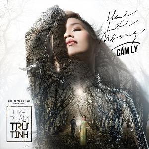 Cẩm Ly – Hai Lối Mộng – 2015 – iTunes AAC M4A – Album