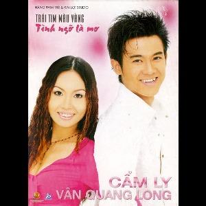 Cẩm Ly & Vân Quang Long – Trái Tim Màu Vàng – Tình Ngỡ Là Mơ – 2004 – iTunes AAC M4A – Album