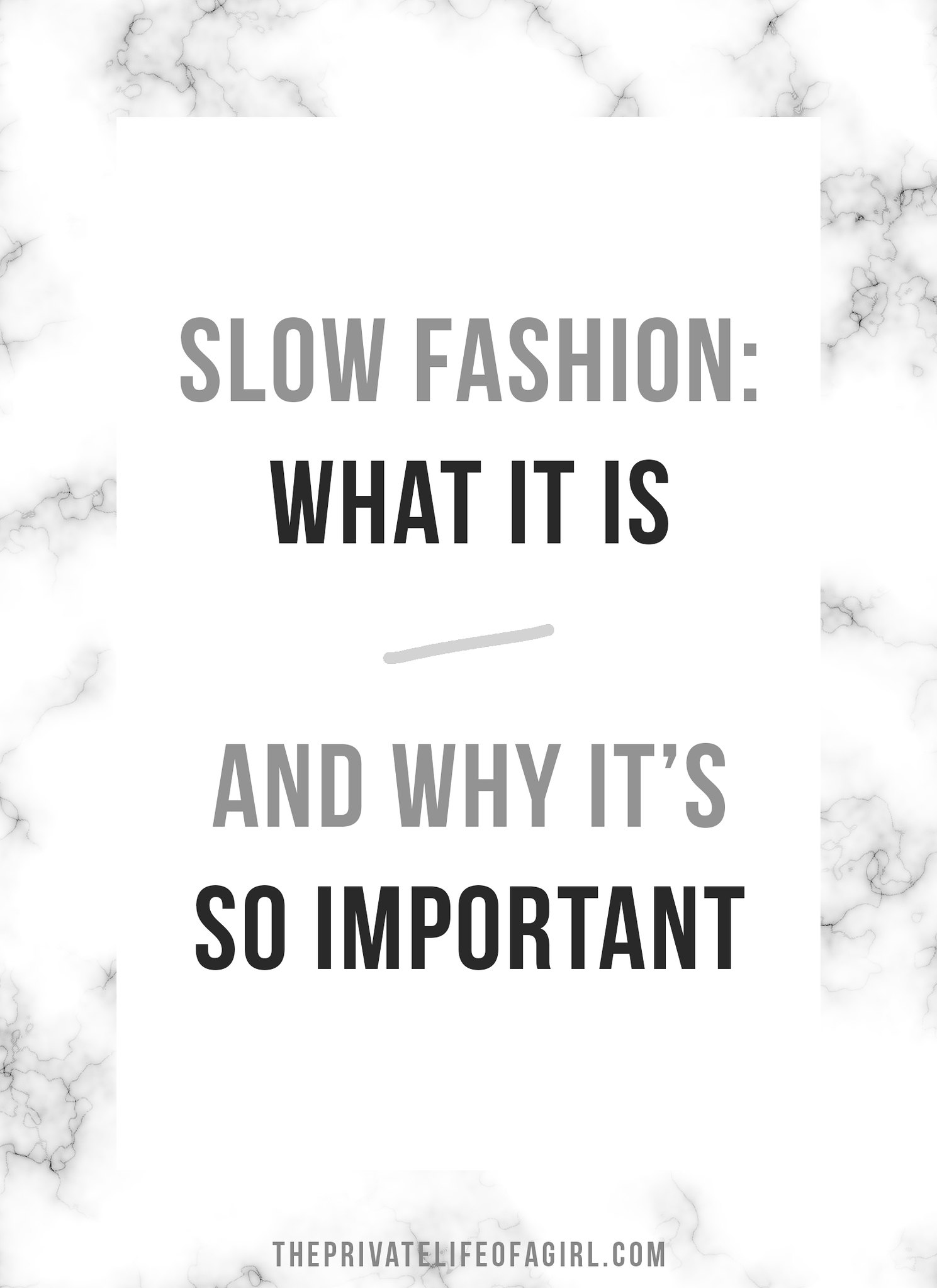 Slow Fashion: What It Is and Why It's So Important
