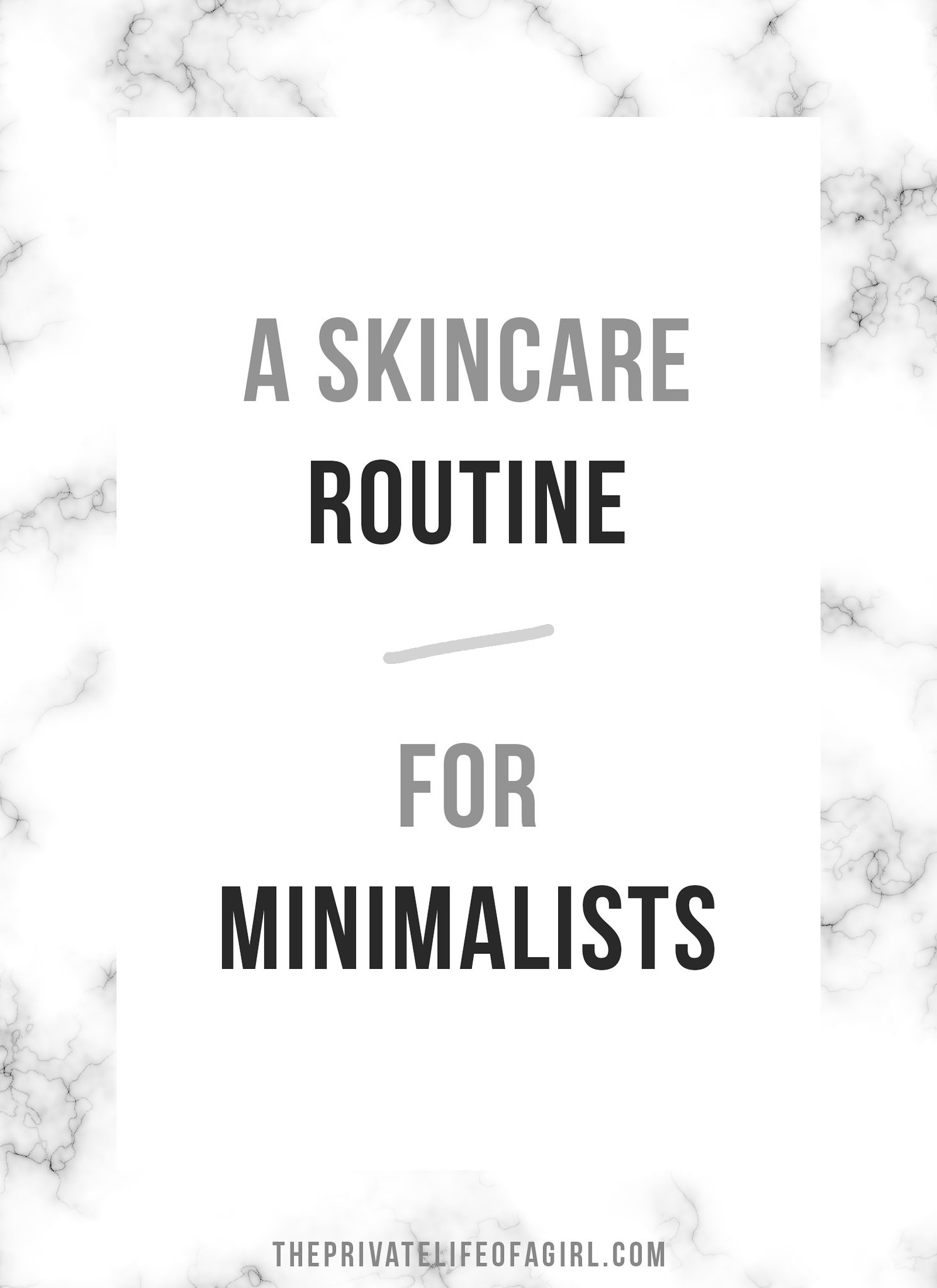 Skincare For Minimalists