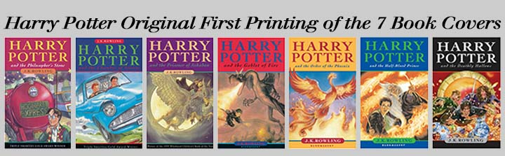Harry Potter Original First Printing of the 7 Book Covers