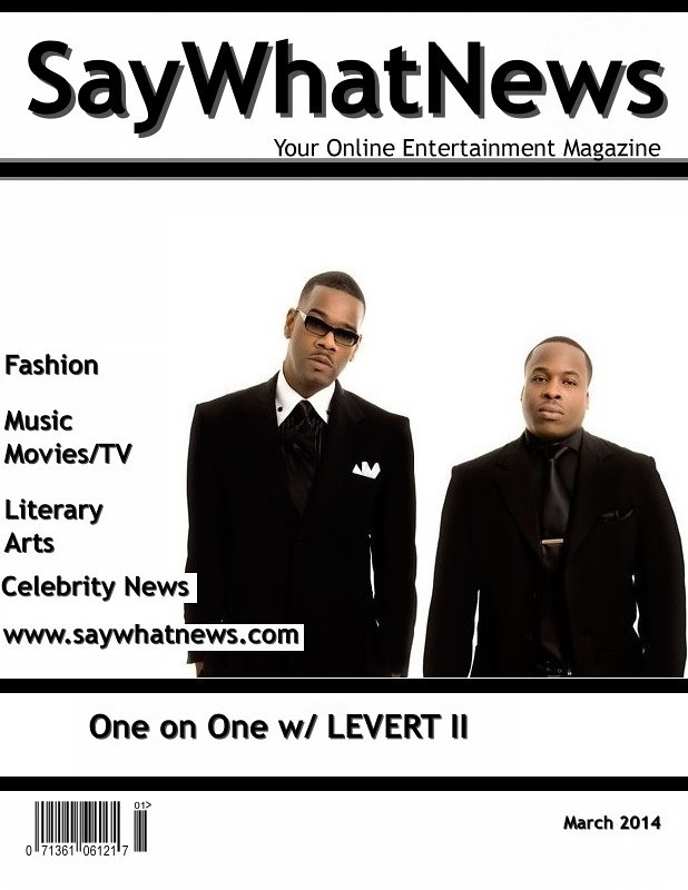 LEVERT II March 2014 SayWhatNews Interview